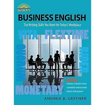 Business English (6e édition révisée) par Andrea B. Geffner - 9781438