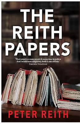 The Reith Papers by Peter Reith - 9780522862676 Book