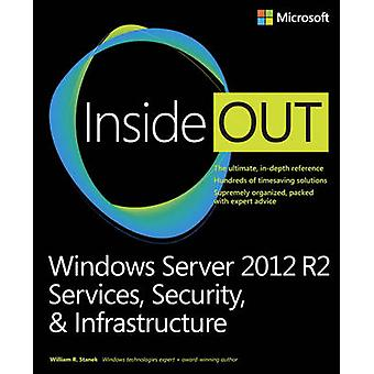 Windows Server 2012 R2 Inside Out - Services - Security - & Infrastruc