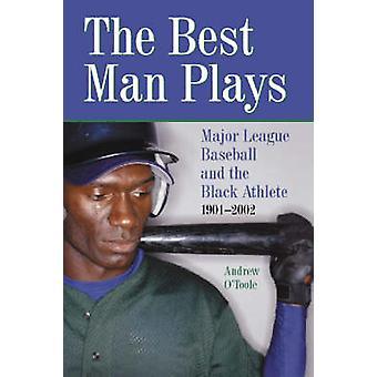 De beste Man speelt - Major League Baseball en de zwarte atleet - 190