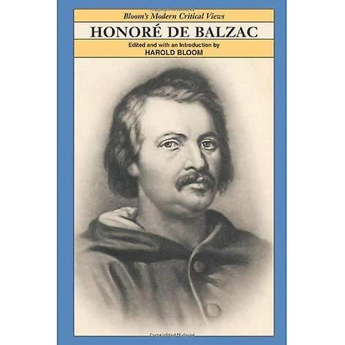 Honore De Balzac (Modern Critical Views)