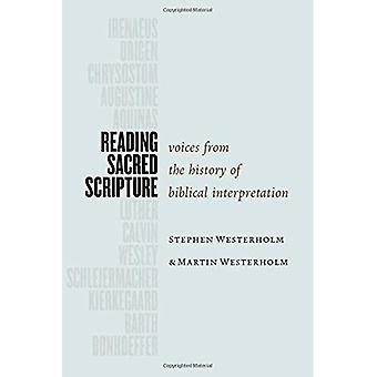 Reading Sacred Scripture: Voices from the History of Biblical Interpretation