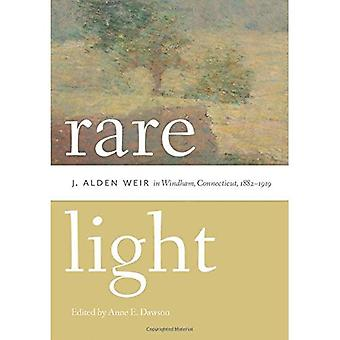 Rare Light - J. Alden Weir in Windham, Connecticut, 18821919 (Garnet Books)