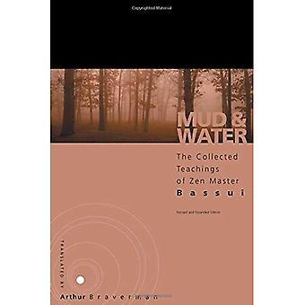 Modder en Water: de verzamelde leer van Zen-meester Bassul