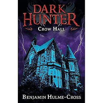 Crow Hall (Dark Hunter 7)