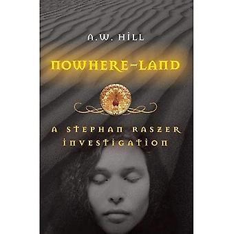 Nowhere-Land (Stephan Raszer Investigations)
