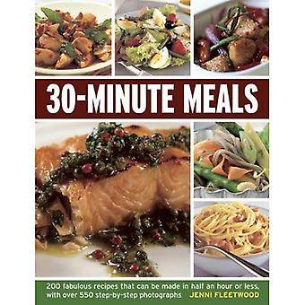 30-minute Meals: 200 Fabulous Recipes That Can be Made in Half an Hour or Less