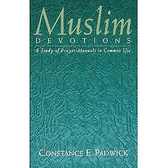 Muslim Devotions : A Study of Prayer-Manuals in Common Use
