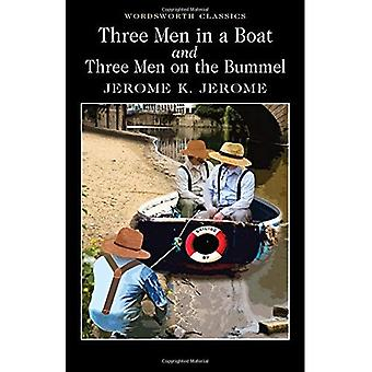 Three Men in a Boat & Three Men on the Bummel (Wordsworth Classics): To Say Nothing of the Dog (Wordsworth Classics)