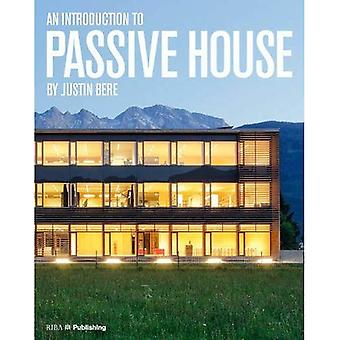 An Introduction to Passive House