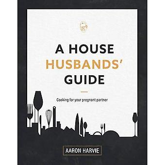 A House Husband's Guide
