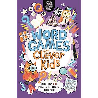 Word Games for Clever Kids� (Buster Brain Games)