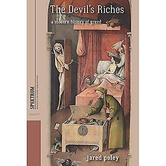 Richesses du diable: une histoire moderne de la cupidité (Spektrum: Publications de l'Association des études allemandes)