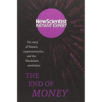 The End of Money: The Story of Bitcoin, Cryptocurrencies and the Blockchain Revolution