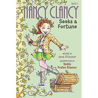 Nancy Clancy sucht ein Vermögen von Jane O'Connor - Robin Preiss-Glasser