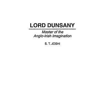Lord Dunsany mestre da imaginação AngloIrish por Joshi & S.
