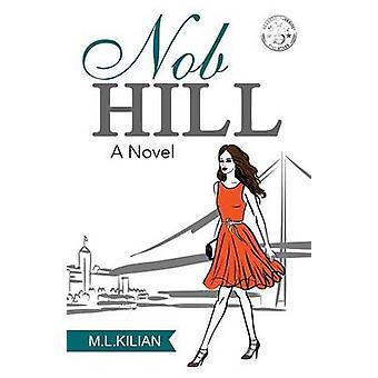 Nob Hill by Kilian & L. M.