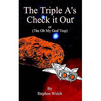 Trippel så sjekk det ut på Oh min Gud felle av Welch & Stephen