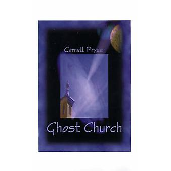 Ghost Church The Mission of Repentance by Pryce & Correll