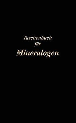 Taschenbuch fr Mineralogen by Riehommen & Carl
