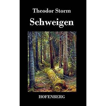 Schweigen by Storm & Theodor