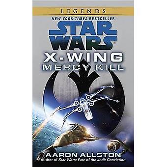 Mercy Kill by Aaron Allston - 9780345511157 Book
