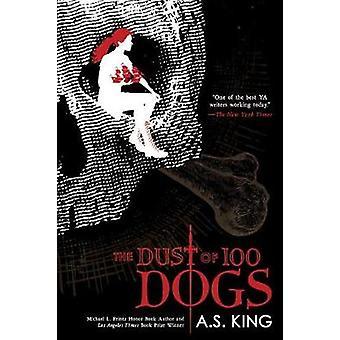 Het stof van 100 honden door A. S. King-9780425290576 boek
