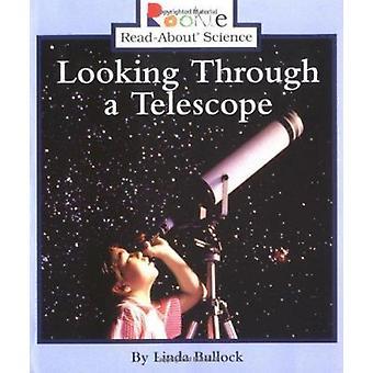 Looking Through a Telescope Book