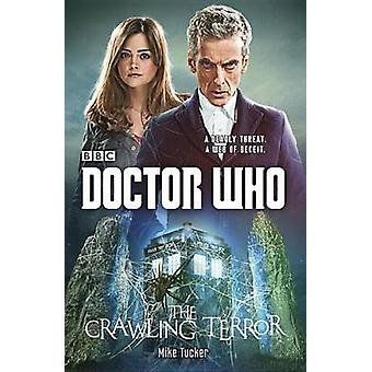 The Crawling Terror by Mike Tucker - 9780804140904 Book