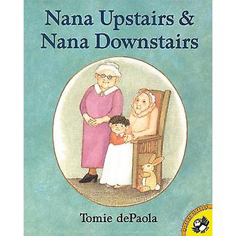 Nana Upstairs and Nana Downstairs by Tomie DePaola - Tomie DePaola -