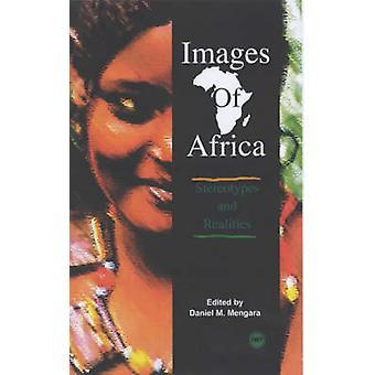 Images of Africa by Daniel M. Mengara - 9780865439078 Book