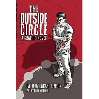 The Outside Circle by Patti Laboucane-Benson - Kelly Mellings - 97817