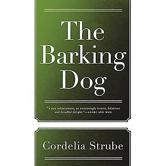 The Barking Dog by Cordelia Strube - 9781770413757 Book