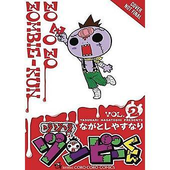 Zo Zo Zo Zombie-kun - Vol. 2 by Zo Zo Zo Zombie-kun - Vol. 2 - 978197