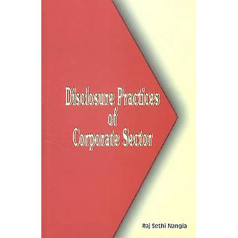 Disclosure Practices of Corporate Sector by Raj Sethi Nangia - 978817