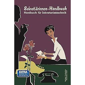 SekretarinnenHandbuch Handbuch Fur Sekretariatstechnik by WolfPommrich & Hedda
