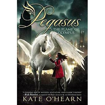 The Flame of Olympus by Kate O'Hearn - 9781442444102 Book