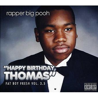 Rapperen Big Plys - rapperen Big Plys: Vol. 3.5-Fat dreng frisk: Happy Birthday [CD] USA import