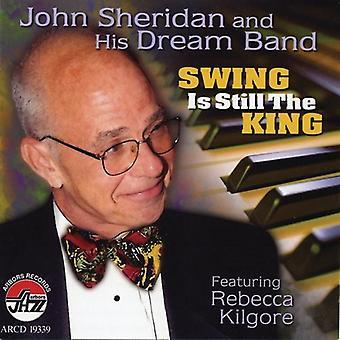 John Sheridan & drøm Band - Swing er stadig konge [CD] USA importen