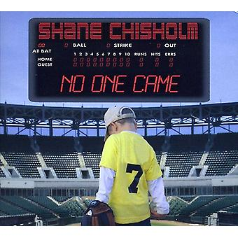 Shane Chisholm - ingen kom [CD] USA import