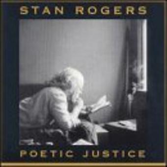 Stan Rogers - Poetic Justice [CD] USA import