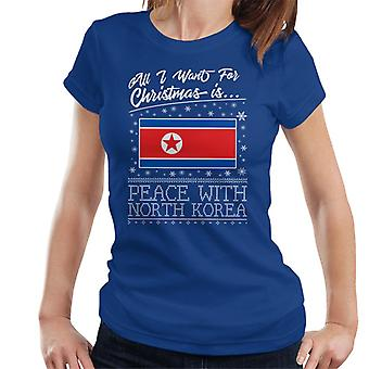 Todo lo que quiero para Navidad es paz con la camiseta de Corea del norte Femenil