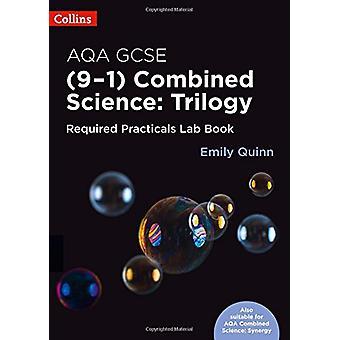 AQA GSCE kombinert Science (9 - 1) Nødvendige praktiske erfaring Lab bok (Collins