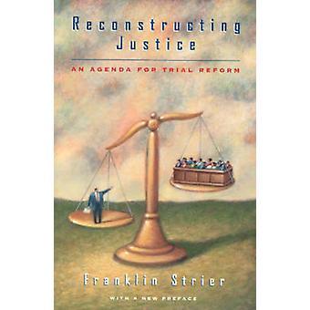 Rekonstruktion des Rechts - eine Agenda für die Reform Trial (Neuauflage) von F
