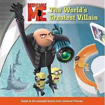 Despicable Me - The World's Greatest Villain by TK - 9780316083775 Book