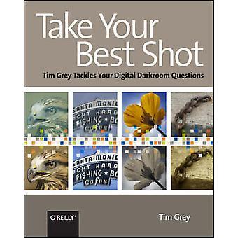 Tag dit bedste skud - Tim Grey tackler dine digitale mørkekammer spørgsmål