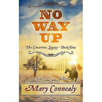 No Way Up by Mary Connealy - 9781410493033 Book