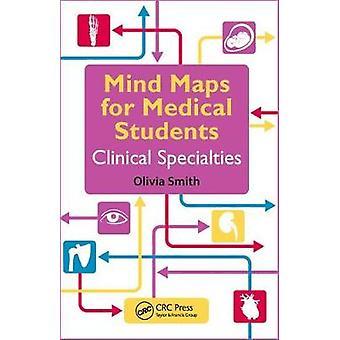Cartes mentales pour les étudiants en médecine de spécialités cliniques par Olivia Smith-