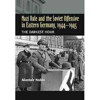 NS-Herrschaft und die sowjetische Offensive in Ostdeutschland - 1944 - 1945 - Th