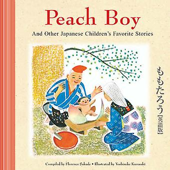 Peach Boy and Other Japanese Children's Favorite Stories by Sakade -